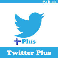 تحميل تويتر بلس Twitter Plus APK برابط مباشر للأندرويد