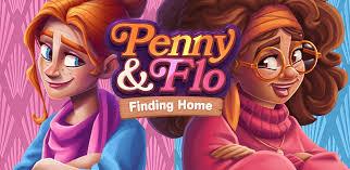 لعبة Penny & Flo: Finding Home مهكرة [افضل العاب بنات]
